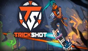 多人射击《TrickShot》试玩版上线 滑板跑酷顺便射击