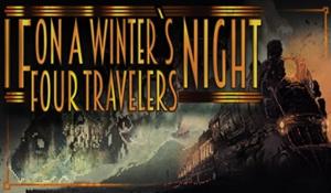 黑暗《一个冬夜四个旅行者》9月21日上线 抵御不明气息