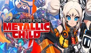 《METALLIC CHILD》发售 爽快的打击和较难的技巧操作