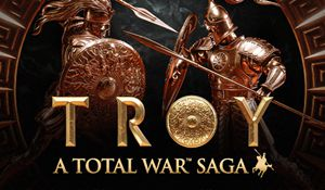 Steam《全面战争:特洛伊》褒贬不一 DLC使用出问题
